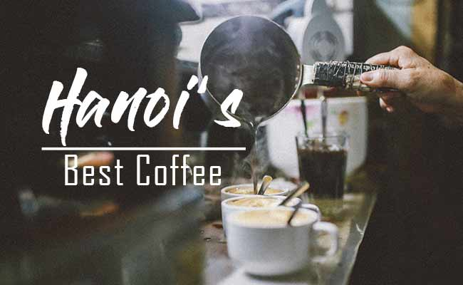 Hanoi 's best coffee