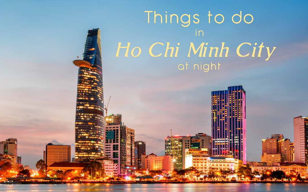 Things to do in HCM City at night