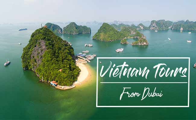 Vietnam Tours From Dubai - UAE