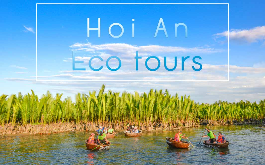 Hoi An Eco tours by Jack Tran