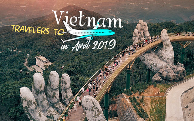 Travelers to Vietnam in April 2019