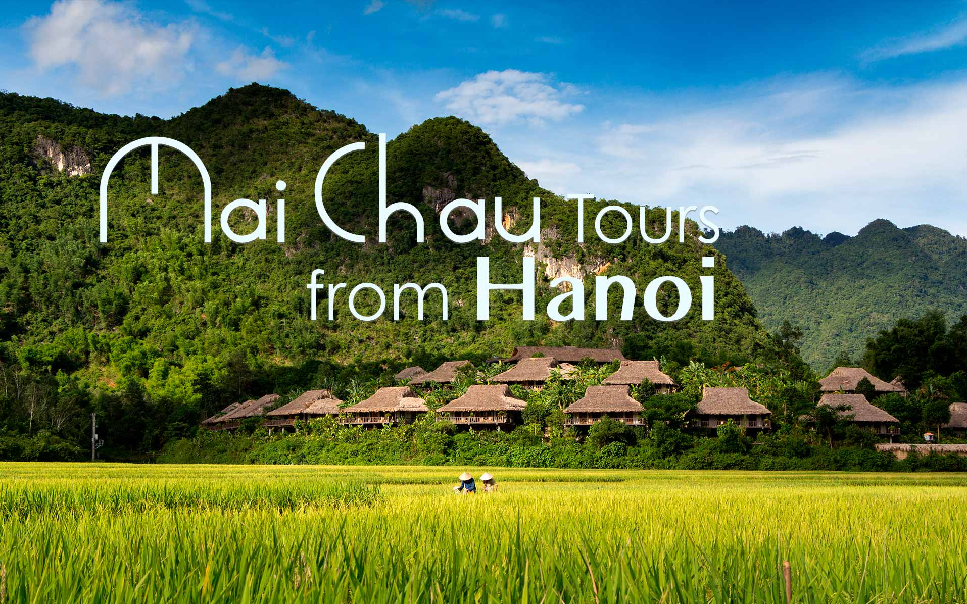Mai Chau Tours from Hanoi